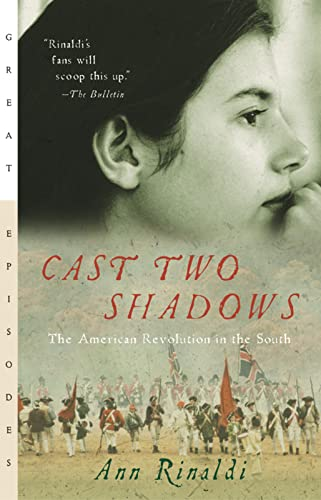 9780152050771: Cast Two Shadows: The American Revolution in the South (Great Episodes)