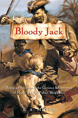 9780152050856: Bloody Jack: Being an Account of the Curious Adventures of Mary 'Jacky' Faber, Ship's Boy (Bloody Jack Adventures)