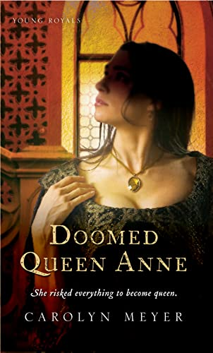 9780152050863: Doomed Queen Anne: A Young Royals Book