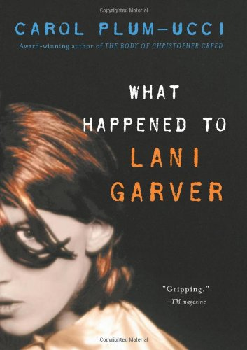 9780152050887: What Happened to Lani Garver