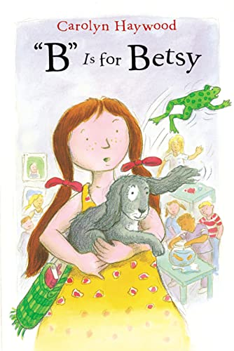 9780152050993: B Is for Betsy (Betsy (Paperback))