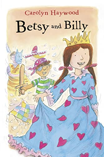 9780152051006: Betsy and Billy (Betsy (Paperback))
