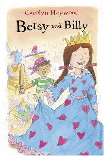 9780152051044: Betsy and Billy