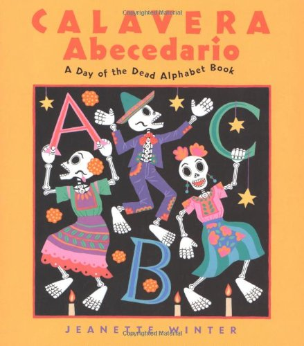 9780152051105: Calavera Abecedario: A Day of the Dead Alphabet Book