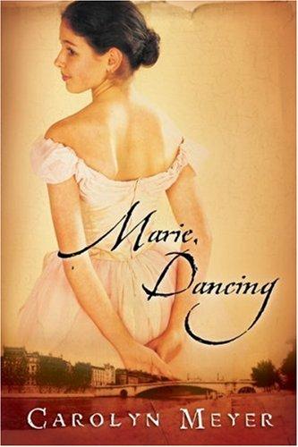 9780152051167: Marie, Dancing