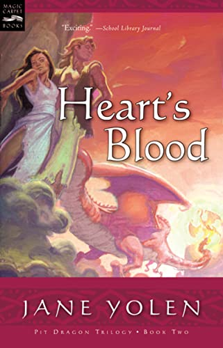 Heart's Blood: The Pit Dragon Chronicles, Volume Two (9780152051181) by Yolen, Jane