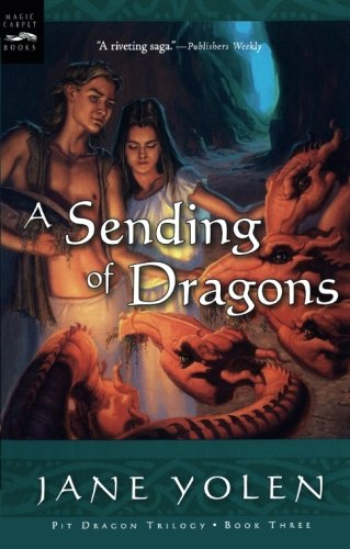 9780152051280: A Sending of Dragons: 3 (Pit Dragon Chronicles)