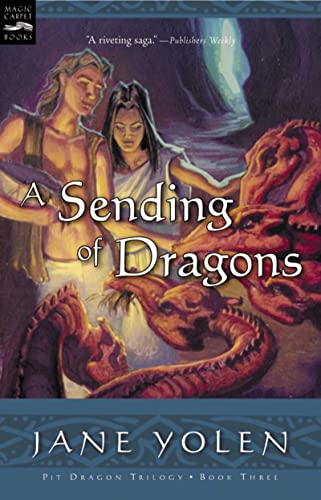 9780152051280: A Sending of Dragons: The Pit Dragon Chronicles, Volume Three