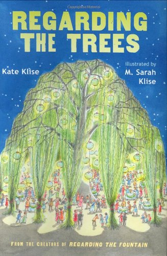 9780152051631: Regarding the Trees: A Splintered Saga Rooted in Secrets