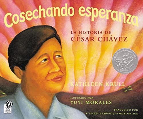 9780152051693: Cosechando esperanza: La historia de César Chávez (Spanish Edition)