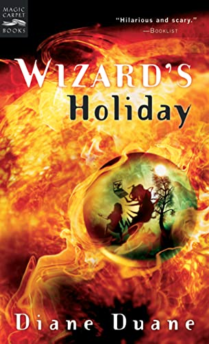 Wizard's Holiday: The Seventh Book in the Young Wizards Series (0152052070) by Diane Duane; Diane Duane
