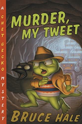 9780152052195: Murder, My Tweet: A Chet Gecko Mystery