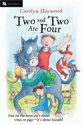 9780152052300: Two and Two Are Four (Odyssey/Harcourt Young Classic)