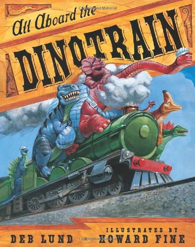 9780152052379: All Aboard the Dinotrain