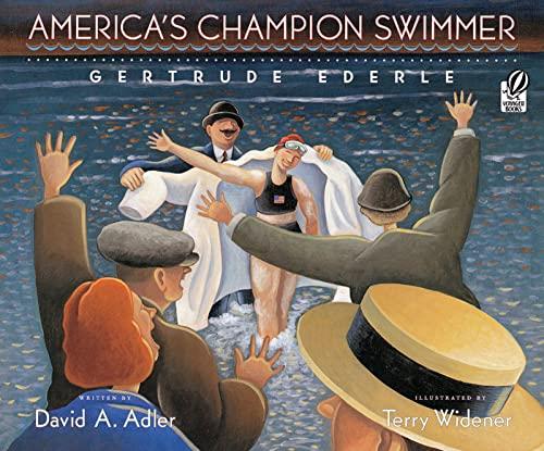 9780152052515: America's Champion Swimmer: Gertrude Ederle