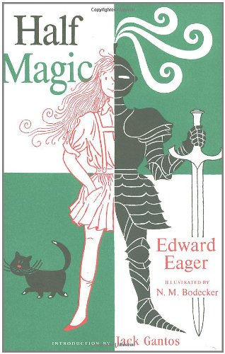 9780152053024: Half Magic: Fiftieth-Anniversary Edition (Tales of Magic)