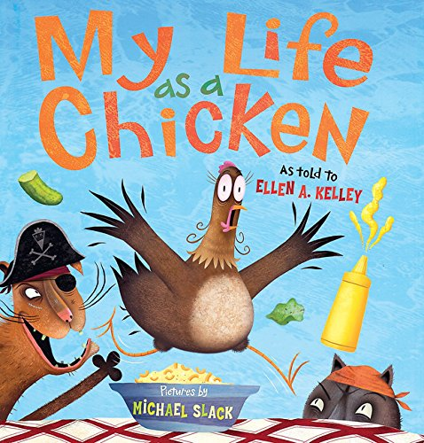9780152053062: My Life as a Chicken