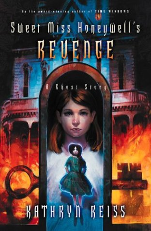 9780152053246: Sweet Miss Honeywell's Revenge : A Ghost Story