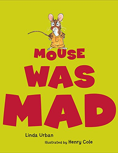 9780152053376: Mouse Was Mad