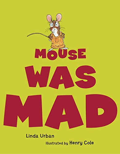 Mouse Was Mad: Urban, Linda