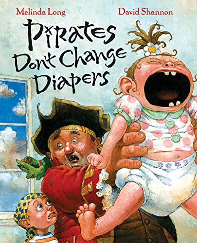 9780152053536: Pirates Don't Change Diapers