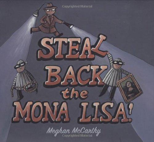 9780152053680: Steal Back the Mona Lisa!