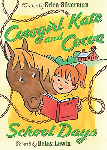 9780152053789: Cowgirl Kate and Cocoa: School Days