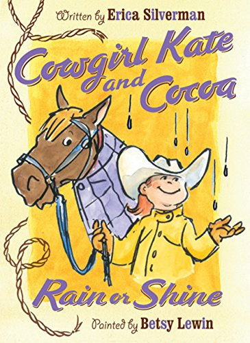 9780152053840: Rain or Shine (Cowgirl Kate & Cocoa)