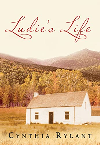 Ludie's Life: Rylant, Cynthia
