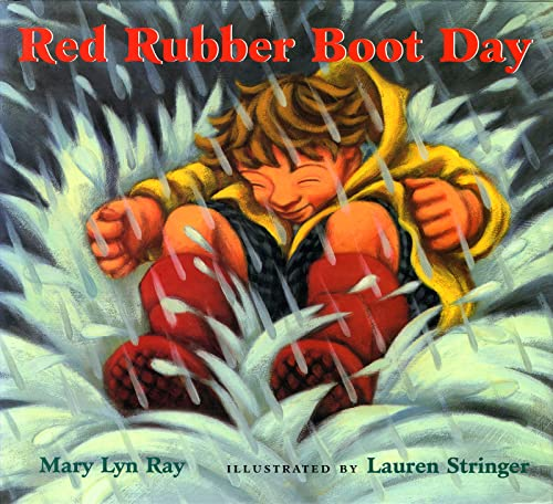 9780152053987: Red Rubber Boot Day