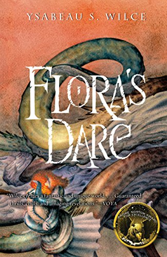 9780152054038: Flora's Dare: How a Girl of Spirit Gambles All to Expand Her Vocabulary, Confront a Bouncing Boy Terror, and Try to Save Califa from a Shaky Doom (Despite Being Confined to Her Room)