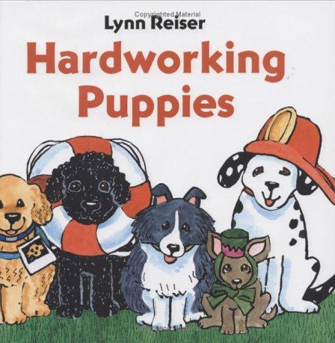 9780152054045: Hardworking Puppies