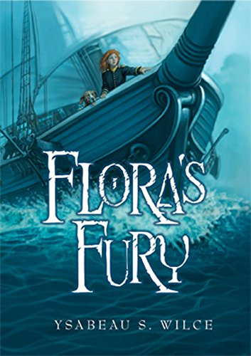 9780152054090: Flora's Fury: How a Girl of Spirit and a Red Dog Confound Their Friends, Astound Their Enemies, and Learn the Importance of Packing