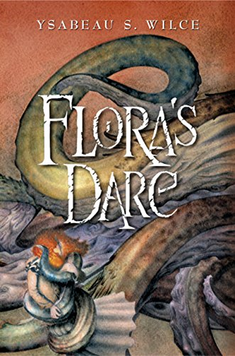 9780152054274: Flora's Dare: How a Girl of Spirit Gambles All to Expand Her Vocabulary, Confront a Bouncing Boy Terror, and Try to Save Califa from a Shaky Doom (Despite Being Confined to Her Room)