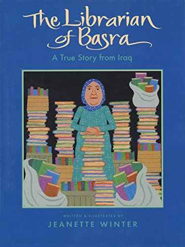 LIBRARIAN OF BASRA : A TRUE STORY FROM I