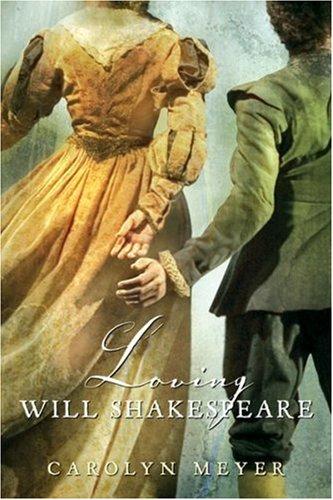 9780152054519: Loving Will Shakespeare