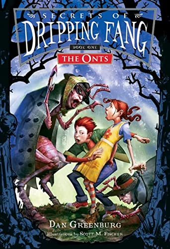 9780152054571: Secrets of Dripping Fang, Book One: The Onts