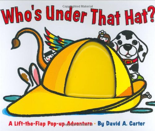 9780152054670: Who's Under That Hat?: A Lift-The-Flap Pop-Up Adventure (Gulliver Books)