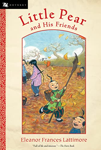 Little Pear and His Friends: Eleanor Frances Lattimore