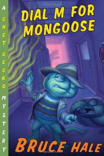 9780152054946: Dial M for Mongoose: A Chet Gecko Mystery