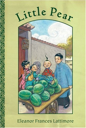 9780152054960: Little Pear: The Story of a Little Chinese Boy