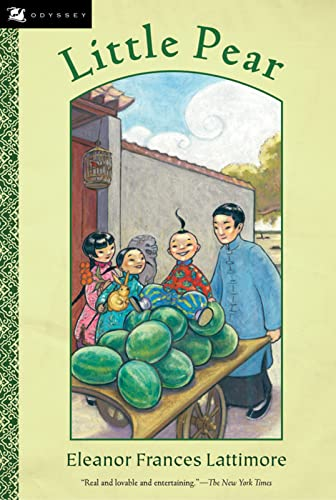 Little Pear: The Story of a Little: Eleanor Frances Lattimore