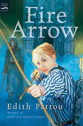 9780152055301: Fire Arrow: The Second Song of Eirren