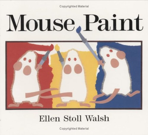 9780152055332: Mouse Paint: Lap-sized Board Book