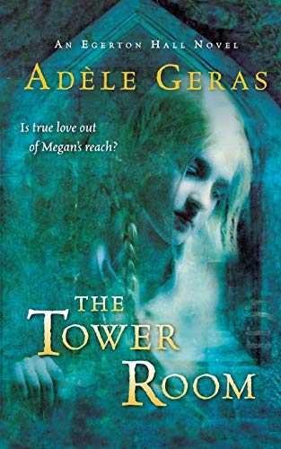 9780152055370: The Tower Room (Egerton Hall Novels)