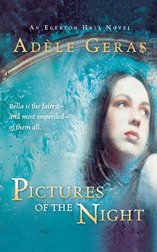 9780152055431: Pictures of the Night: Volume 3 (Egerton Hall Novels)