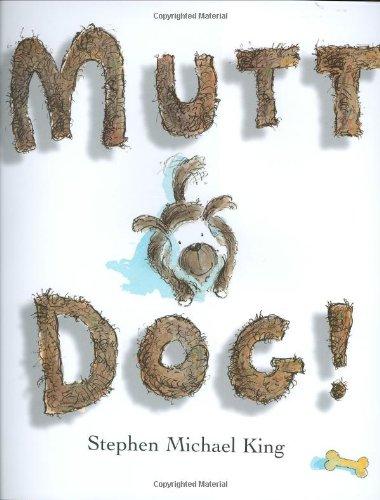 9780152055615: Mutt Dog!