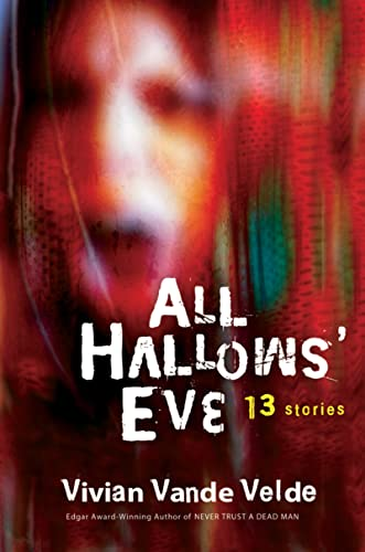 9780152055769: All Hallows' Eve: 13 Stories