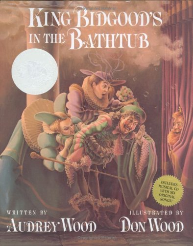 9780152055783: King Bidgood's in the Bathtub [With Audio CD]