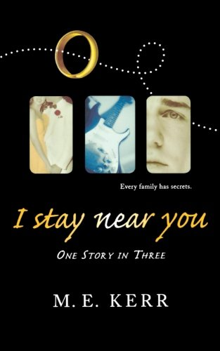 9780152055899: I Stay Near You: One Story in Three